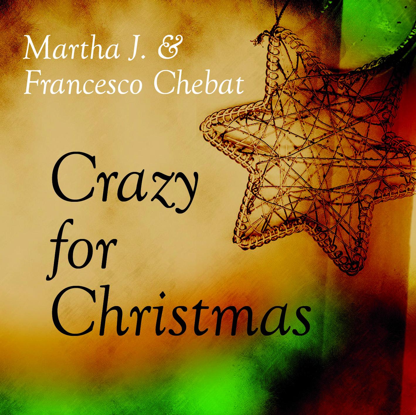 Martha j and Francesco Chebat disco Crazy for Christmas