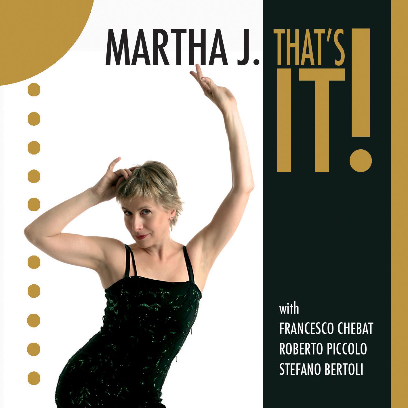 Martha J. disco That's it