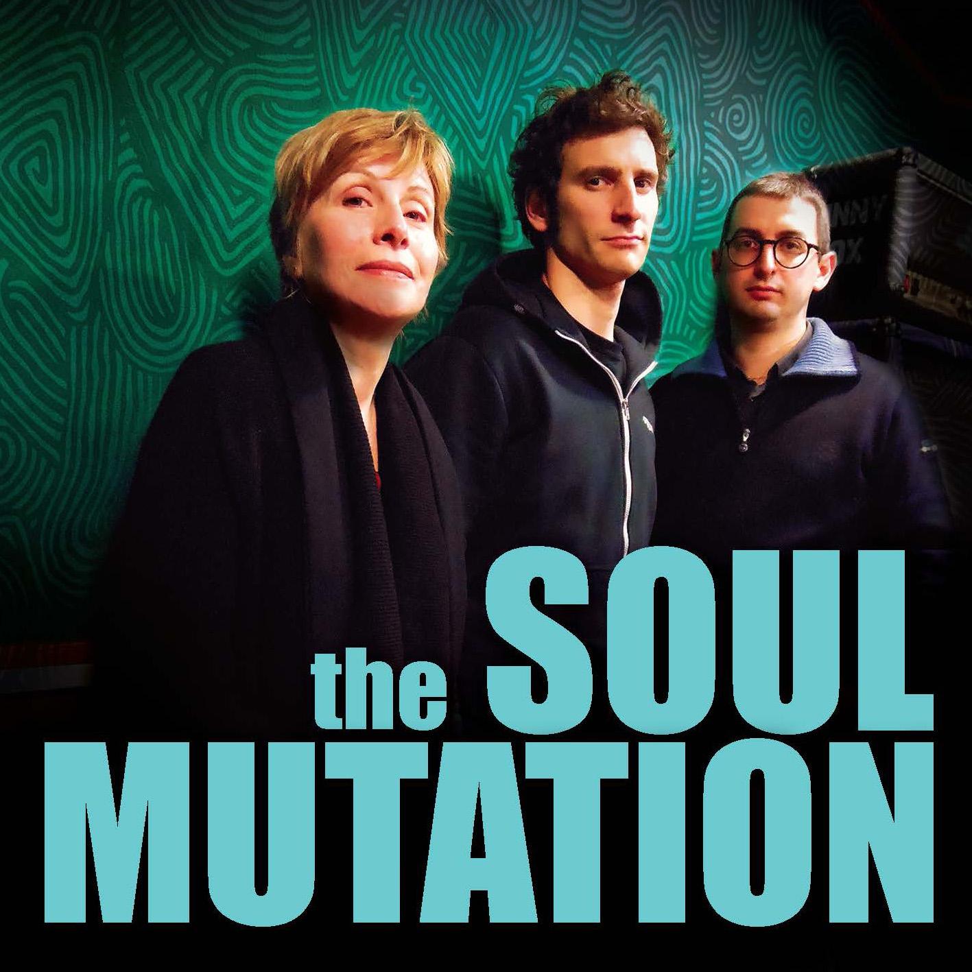 Cover of The soul mutation Martha J and Francesco Chebat